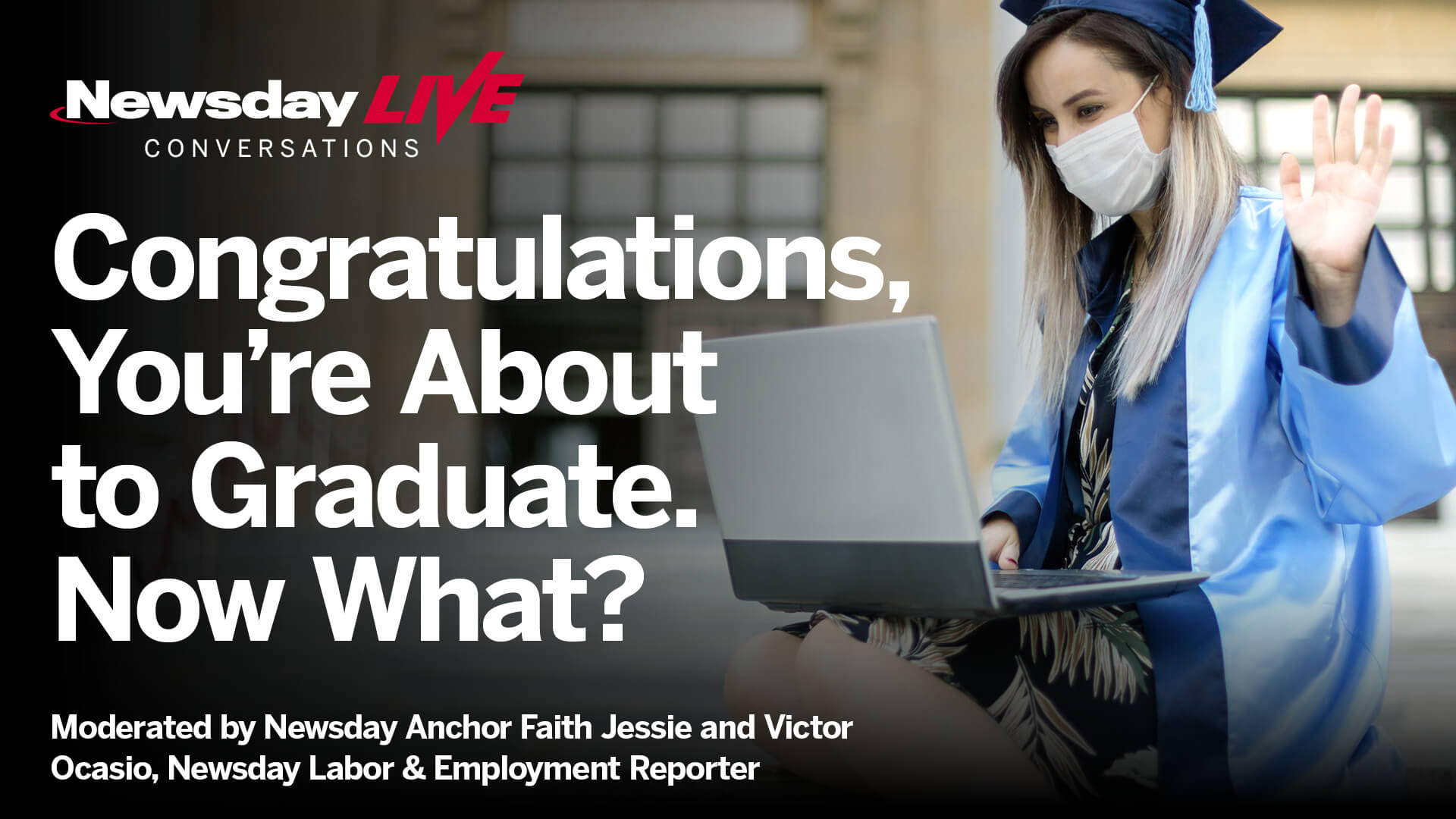 Congratulations, You're About to Graduate. Now What?